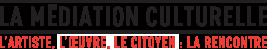 La médiation culturelle à la Ville de Montréal